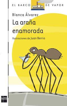 La araña enamorada Editorial, Books, Ariel, Cambridge, Child Psychotherapy, Alphabet, Children's Books, Children's Literature, Interactive Activities