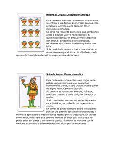 Nueve de Copas: Desapego y Entrega Esta carta nos habla de una persona altruista que se entrega a los demás sin intereses ... Tarot Card Meanings, Card Reading, Book Of Shadows, Tarot Cards, Manual, Wicca, Reiki, Spirituality, Witchcraft
