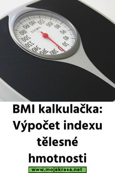 BMI kalkulačka: Výpočet indexu tělesné hmotnosti