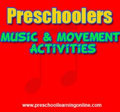 Music And Movement Activities For Preschool - http://www.preschoollearningonline.com/creative-movement/music-and-movement-activities-for-preschool.html