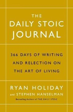 Download Ebook The Daily Stoic Journal : 366 Days of Writing and Reflection on the Art of Living EPUB PDF PRC