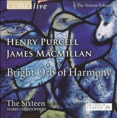 James MacMillan - Purcell/MacMillan: Bright Orb of Harmony