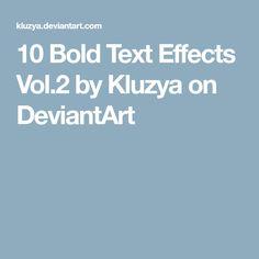 10 Bold Text Effects Vol.2 by Kluzya on DeviantArt