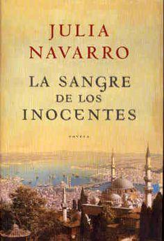 La sangre de los inocentes - Julia Navarro.
