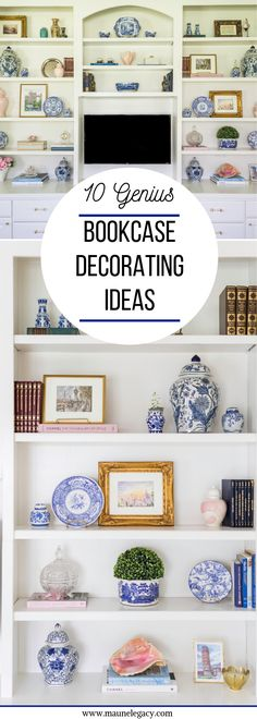 Top Arkansas lifestyle blogger, Jennifer from Maune Legacy, shares built in bookcase decorating ideas. Click here to see them all!