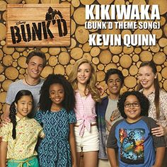"Kikiwaka (Bunk'd Theme Song) (From ""Bunk'd"") Walt Disney Records"