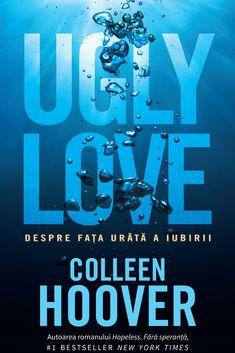 Recenzie carte - Ugly Love, Colleen Hoover