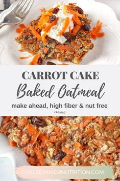 Warm Nut Free Carrot Cake Baked Oatmeal Is A Dessert-Inspired Breakfast That's High In Fiber With No Added Sugar For A Filling Breakfast You Can Prep Ahead For Busy Mornings. Healthy Rice Recipes, Fodmap Recipes, Healthy Breakfast Recipes, Dairy Free Recipes, Brunch Recipes, Dessert Healthy, Gluten Free, Dinner Healthy, Muffin Recipes