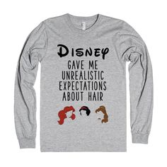 Disney gave me unrealistic expectations about hair. This cute baseball tee is sure to bring smiles wherever you go, and goes perfect with a messy hair day! Disney Nerd, Cute Disney, Disney Dream, Disney Style, Disney Trips, Funny Disney Shirts, Disney Sweatshirts, Disney Inspired Outfits, Disney Outfits