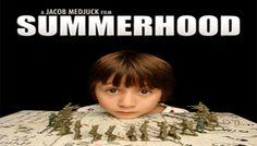 Summerhood Movie Release Date : 6th Mar 2013, Cast: Raquel Alessi,  Scott Beaudin, Jesse Camacho, Grandpa, Leah Fassett