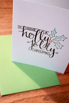 Holly Jolly Christmas Hand Lettering card. $2.50, via Etsy.