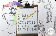 Projects that don't require a lot of materials, teach art skills and can be prepped quickly for the end of the year.