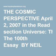 THE COSMIC PERSPECTIVE BY NEIL DEGRASSE TYSON FROM NATURAL HISTORY MAGAZINE, APRIL 2007