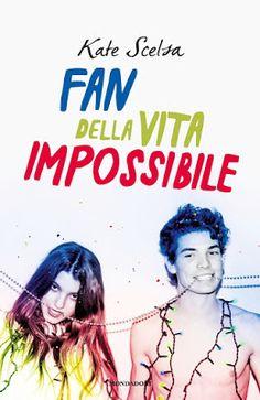 """Devilishly Stylish: """"Fan della vita impossibile"""" di Kate Scelsa"""