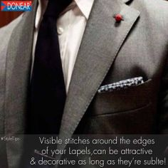 When you're wearing a Formal Suit, make sure there is no contrast stitching!