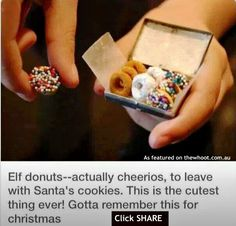 Elf donuts with cheerios!