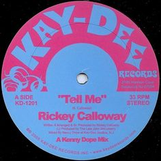 KD-1201 Tell Me - Kenny Dope Mix - Rickey Calloway
