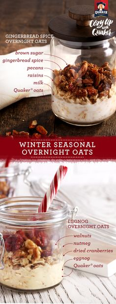 Enjoy Quaker® oats in a whole new way and save time on your breakfast routine. Eggnog and Gingerbread Overnight Oats are two of our favorite seasonal, make-ahead recipes. Just get oats, milk, toppings, and a jar of your choice and you'll be ready to get prepping!