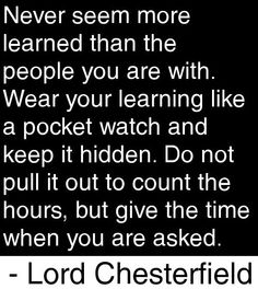 There is something to be learned from everyone you meet