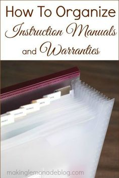 How to organize instruction manuals and warranties