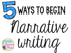This blog post gives you ideas on how you can teach narrative writing.