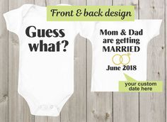 Guess what Mom and Dad are getting married Baby Onesie Custom Personalized Baby Shirt Bodysuit Wedding Announcement Ideas Marriage Proposal by mkclassyprints on Etsy
