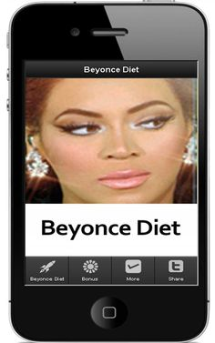 Beyonce Diet  http://ilikeitlots.com/Beyonce-Diet-apps