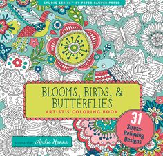 AmazonSmile: Blooms, Birds and Butterflies (Artists' Coloring Books) (9781441320285): Andie Hanna: Books