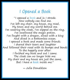 I opened a book and in I strode. Now nobody can find me...