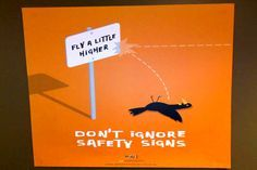 Don't ignore safety signs - funny workplace safety sign