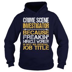 Awesome Tee 【 For  Crime Scene Investigator***How to  ? 1. Select color 2. Click the ADD TO CART button 3. Select your Preferred Size Quantity and Color 4. CHECKOUT! If you want more awesome tees, you can use the SEARCH BOX and find your favorite !!Site,Tags