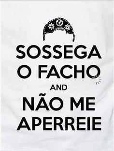 MACHÃO NORDESTINO - SOSSEGA O FACHO E NÃO ME APERREIE