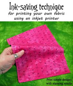 This is Part 5 in the Series How to Design and Print Your Own Fabric Although printing your own fabric using an inkjet printer doesn't use any more ink tha