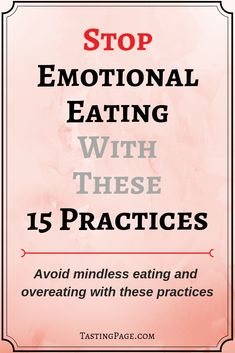 Practices to Stop Emotional Eating — Tasting Page Do you look to food to comfort, fill a void, and make you feel better? Do you mindless eat and overeat to avoid painful feelings? If so, here are 15 practices to stop emotional eating Health And Fitness Tips, Health Tips, Health Benefits, Health Recipes, Health Care, Wellness Tips, Health And Wellness, Key Health, Mindless Eating