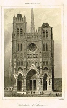 """Bas's France Encyclopedique - """"CATHEDRALE D' AMIENS"""" - Steel Engraving - 1841"""