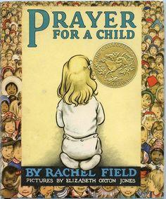 Marele premiu Caldecott din anul 1945 ilustrată de Elizabeth Orton Jones și scrisă de Rachel Field. O rugăciune plină de o blandețea intimă pentru lucrurile familiare, dragostea pentru prieteni și pentru familie și bunătatea protecției lui Dumnezeu. Deși carea a fost scrisă pentru o fetiță, rugăciunea este pentru toți băieții și pentru toate fetele; și este o chemare universală pentru toate vârstele sau rasele. Vârstă: 3-6 ani.