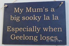 Sooky-Mum-Geelong-Footy-Sign-Aussie-Rules-Bar-Man-Cave-Shed-Cats-Wooden-Sign