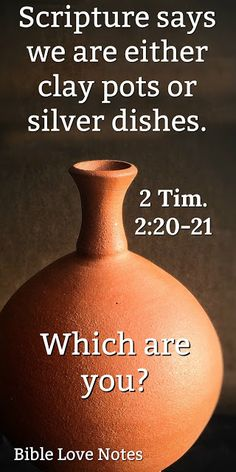 2 Timothy tells us that some of us are clay pots not useful or honorable, and some are silver dishes used for honorable purposes in God's house. This devotion explains. Bible Teachings, Bible Scriptures, Bible Quotes, Scripture Cards, Bible Love, Greek Words, Prayer Board, Bible Lessons, Frases