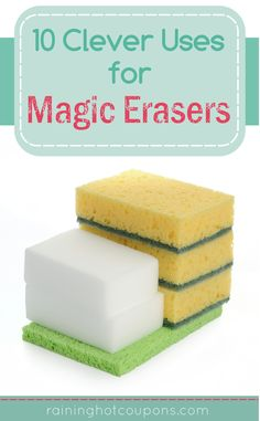 10 Clever Uses For Magic Erasers Sponsored Link *Get more FRUGAL Articles, tips and tricks from Raining Hot Coupons here* Repin it here! 10 Clever Uses For Magic Erasers Most of us have had the chance to use a magic eraser at some point. They are white sponges that magically clean just about anything and …