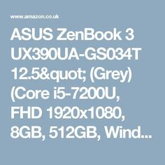 """Awesome Asus ZenBook 2017: Cool Asus ZenBook 2017: ASUS ZenBook 3 UX390UA-GS034T 12.5"""" (Grey) (Core i5...  Techno 2017 Check more at http://mytechnoworld.info/2017/?product=asus-zenbook-2017-cool-asus-zenbook-2017-asus-zenbook-3-ux390ua-gs034t-12-5-grey-core-i5-techno-2017"""