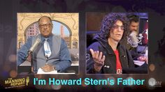 I'm Howard Stern's Father