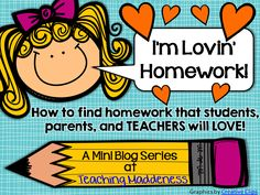 *Teaching Maddeness*: I'm Lovin' Homework {A Mini-Series}