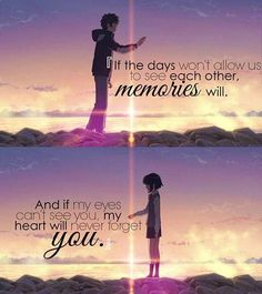 Yes, this how someone who has experienced such a heart warming and beautiful love would say! My heart will never forget YOU Kimi no na wa Sad Anime Quotes, Manga Quotes, Sad Quotes, Shirt Quotes, Zodiac Quotes, Your Name Quotes, Your Name Wallpaper, City Wallpaper, Sailor Moon