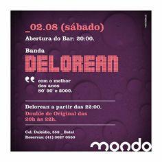 Muito querida entre o público, a Banda Delorean é a atração de hoje no Mondo. Já garantiu sua reserva? \o/