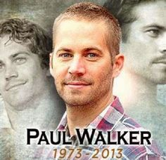 Paul Walker, Rest In Peace