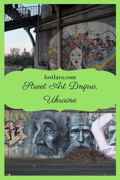 Dnipro Street Art lostlara.com