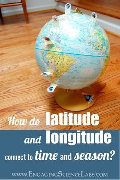 #engagingsciencelabs  #middleschoolscience  #socialstudies  #geography  #astronomy  #activities #longitude #geography #introduce #classroom #latitude #students #directly #activity #lowprepSeasons and Time Zones: How they connect to Latitude and Longitude: Lab Activity Are you a teacher looking to use your classroom globe in more hands-on activities for your social studies or geography course? If a study of latitude and longitude is on your agenda, this activity is a simple and low-prep…
