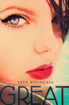 Great by Sara Benincasa YA Novels for Summer