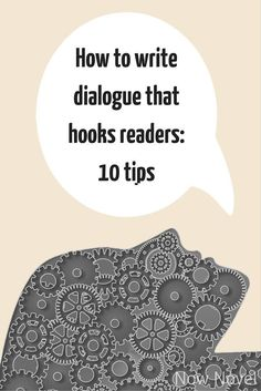 How To Write Dialogue That Hooks Readers | Want to learn to write better dialogue? Check out this post with 10 tips.