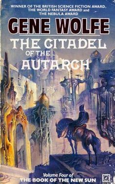 The Book of the New Sun The Citadel of the Autarch von Gene Wolfe Fantasy Book Covers, Book Cover Art, Fantasy Books, Fantasy Art, Book Art, Science Fiction Books, Fiction Novels, Classic Sci Fi Books, Cool Books